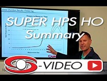 SUPER HPS HO Controlled Tests Summary with Josh Barry of Venture Lighting